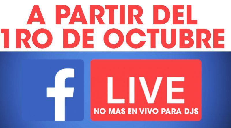 Facebook prohíbe los streamings de Dj's a partir del 1ro de Octubre
